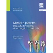 Miniviti e placche: Dispositivi temporanei di ancoraggio in ortodonzia - eBook