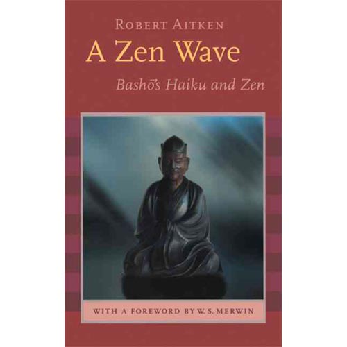Zen Wave: Basho's Haiku and Zen