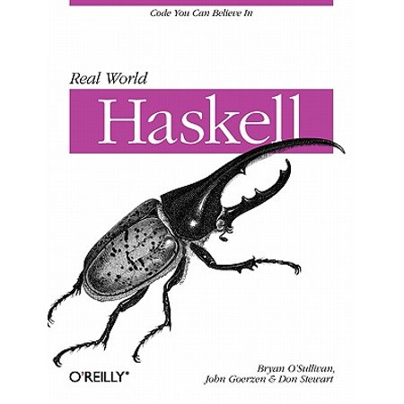Real World Haskell : Code You Can Believe in