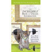 The Incredible Book of Useless Information - eBook