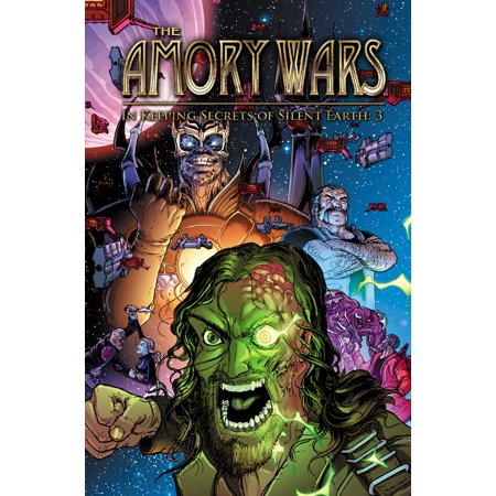 The Amory Wars: In Keeping Secrets of Silent Earth (Best Secret Wars Comics)