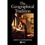 The Geographical Tradition (Paperback)