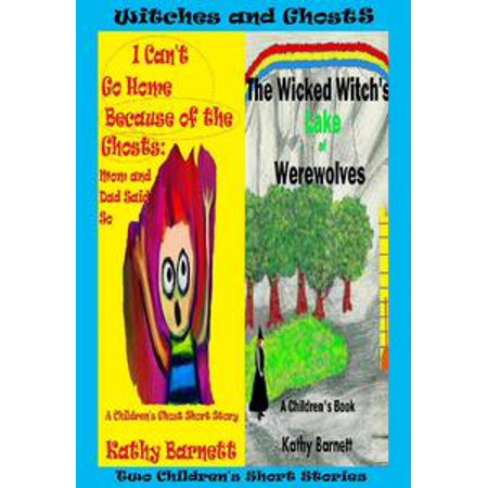 Witches and Ghosts: 2 Children's Short Stories [Preteen Ages 9-12] - eBook (Halloween Ghost Stories Short)