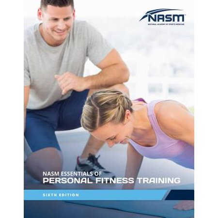 Nasm Essentials of Personal Fitness Training 6e (Writing A Review For A Personal Trainer)