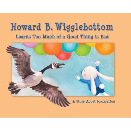 Howard B. Wigglebottom Learns Too Much of a Good Thing is Bad - (Side Effects Of Too Much Plan B)