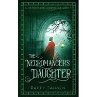The Necromancer's Daughter