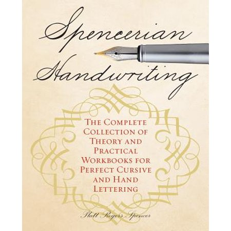 1 Theory Workbook - Spencerian Handwriting : The Complete Collection of Theory and Practical Workbooks for Perfect Cursive and Hand Lettering