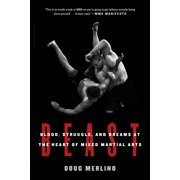 Beast : Blood, Struggle, and Dreams at the Heart of Mixed Martial Arts