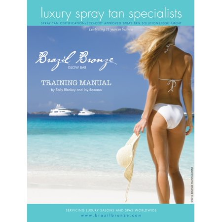 Brazil Bronze Spray Tan Manual - eBook