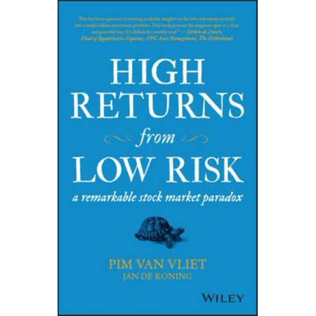 High Returns From Low Risk  A Remarkable Stock Market Paradox