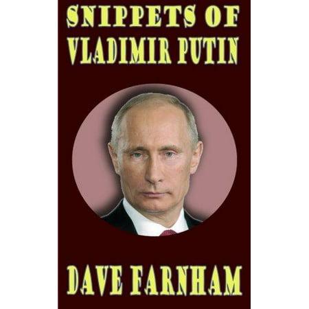 Snippets Of Vladimir Putin