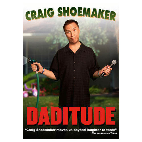 Craig Shoemaker: Daditude (2012)