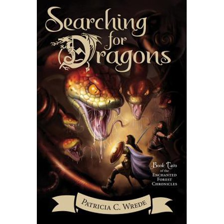 Searching for Dragons : The Enchanted Forest Chronicles, Book Two (Enchanted Forest Party)