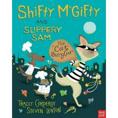 Shifty McGifty and Slippery Sam: The Cat Burglar (Paperback) - Sam And Cat Happy Halloween