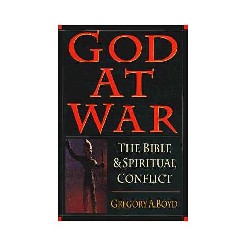 God at War : The Bible Spiritual Conflict
