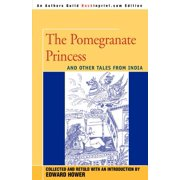 The Pomegranate Princess : And Other Tales from India