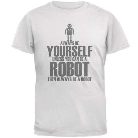 Halloween Always Be Yourself Robot White Adult - Robot Heart Halloween Friday