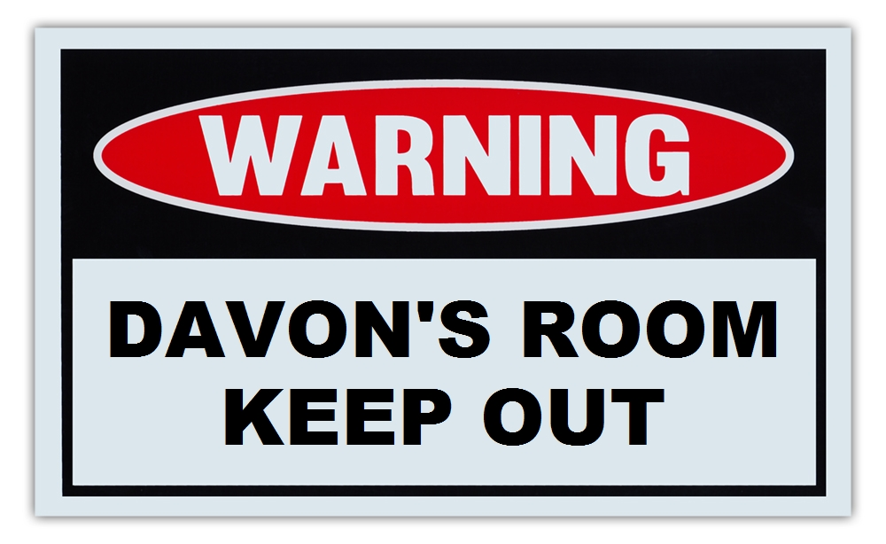 """Novelty Warning Sign: Davon's Room Keep Out For Boys, Girls, Kids, Children Post on Bedroom Door 10"""" x 6""""... by Crazy Sticker Guy"""