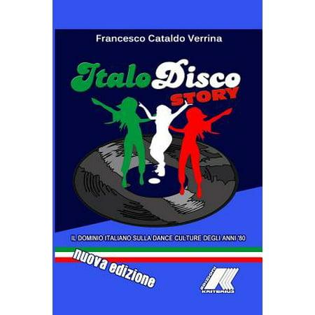 Italo Disco Story (Nuova Edizione)