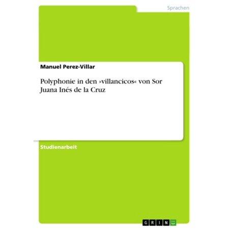 Polyphonie in den »villancicos« von Sor Juana Inés de la Cruz -