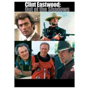 Clint Eastwood: Out of the Shadows (2000) by