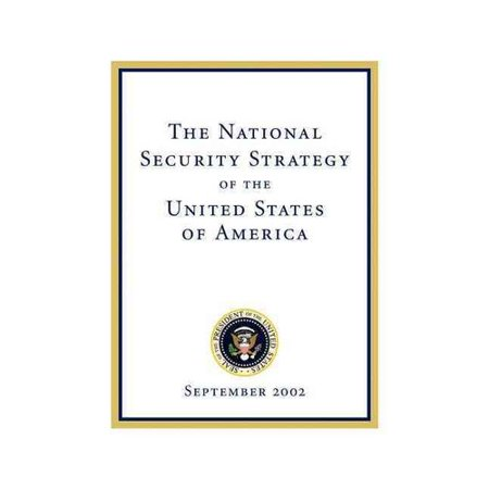 The National Security Strategy Of The United States Of America  September 2002