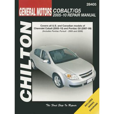 Chilton Total Car Care GM: Chevrolet Cobalt, 2005-10 & Pontiac G5, 2007-09 & Pursuit 2005-2006 Repair