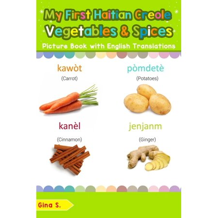 My First Haitian Creole Vegetables & Spices Picture Book with English Translations - eBook