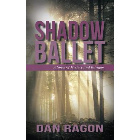 Shadow Billet - Shadow Ballet - eBook