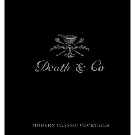 Death & Co : Modern Classic Cocktails, with More than 500 Recipes](Best Halloween Cocktails Recipes)