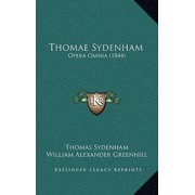 Thomae Sydenham : Opera Omnia (1844)