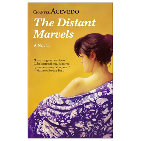 The Distant Marvels   A Novel