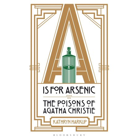 A is for Arsenic : The Poisons of Agatha (Best Agatha Christie Audio Books)