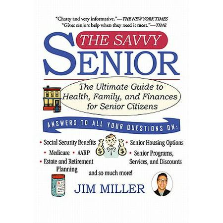 The Savvy Senior : The Ultimate Guide to Health, Family, and Finances for Senior - Senior Citizen Halloween Jokes