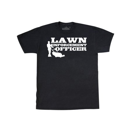 - Lawn Enforcement Officer T-Shirt