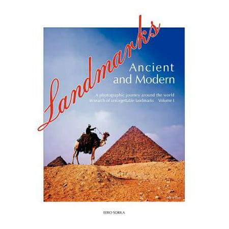 Landmarks Around The World (Landmarks Ancient and Modern : A Photographic Journey Around the World in Search of Unforgettable Landmarks Volume)