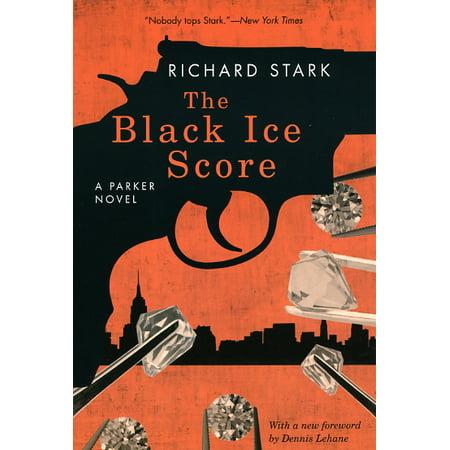 The Black Ice Score : A Parker Novel (Black Echo The Black Ice Two Great Novels)
