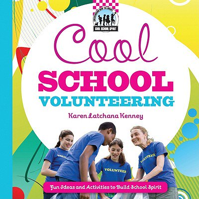 Cool School Volunteering : [Fun Ideas and Activities to Build School - School Spirit Clothing Ideas
