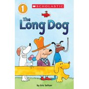 Scholastic Reader: Level 1: The Long Dog (Paperback)