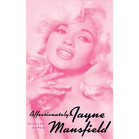 Affectionately, Jayne Mansfield (Hardback) (Jayne Mansfield As The Clouds Drift By)