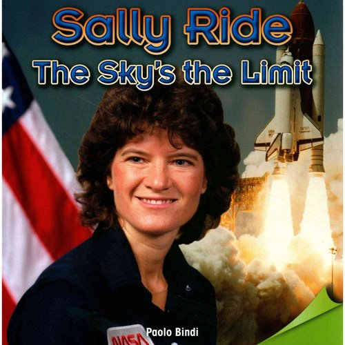 Sally Ride: The Sky's the Limit