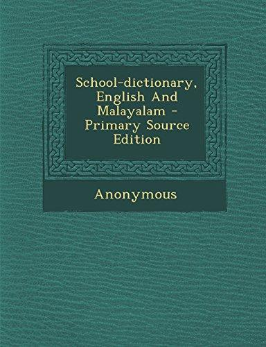 School-Dictionary, English and Malayalam Primary Source Edition by