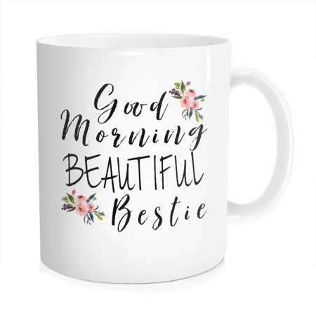Hasdon-Hill Funny Good Morning Bestie Coffee Mug, Best Friend Birthday Christmas Gift, Favorite Beautiful, Friendship Tea Cup, Bone China 11 OZ White White (Best Bone China Tea Set)