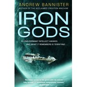 Iron Gods : A Novel of the Spin
