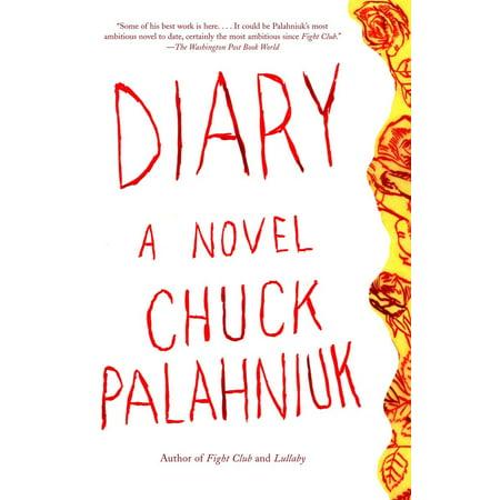 Diary : A Novel (Best Chuck Palahniuk Novel)