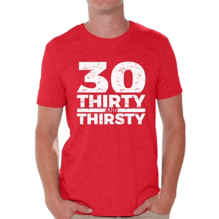 Awkward Styles 30th Birthday Shirts For Men Thirty And Thirsty Mens T Shirt Funny Bday Outfit Thirtieth Gifts Him Party Tshirt