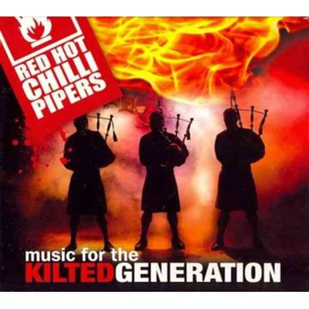 Music for the Kilted Generation (All Around The World Red Hot Chili Peppers)