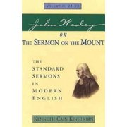 John Wesley on the Sermon on the Mount Volume 2 : The Standard Sermons in Modern English Volume II, 21-33