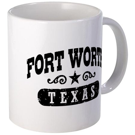 CafePress - Fort Worth Texas Mug - Unique Coffee Mug, Coffee Cup - Texas Coffee