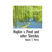 Hopkin S Pond and Other Sketches